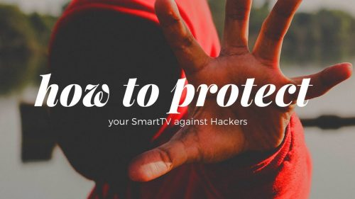 How To Prevent Your Smart TV From Being Hacked